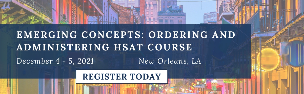 Emerging Concepts: Ordering and Administering HSAT Course Register Today
