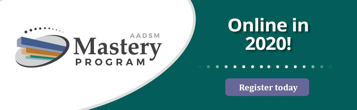 AADSM Mastery Program Online in 2020