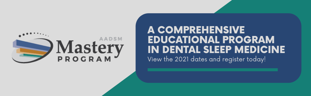 AADSM Mastery Program 2021 Dates and Registration Now Available