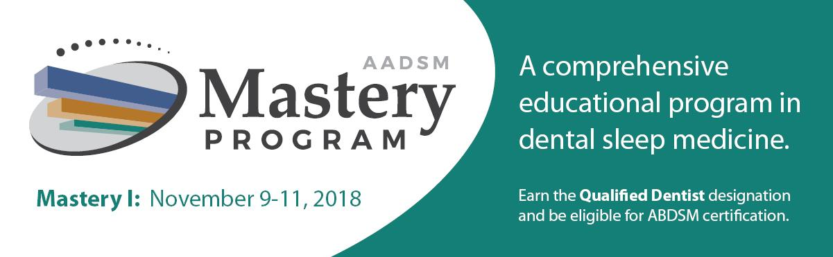 AADSM Mastery Program - A comprehensive educational program in dental sleep medicine